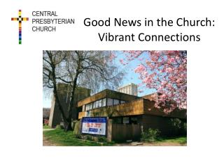 Good  News  in the  Church: Vibrant  Connections