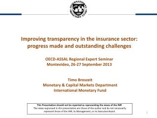 Improving transparency in the insurance sector: progress made and outstanding challenges OECD-ASSAL Regional Expert Sem