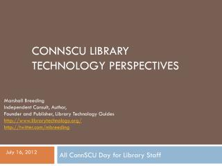 connscu  Library Technology Perspectives