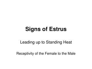 Signs of Estrus