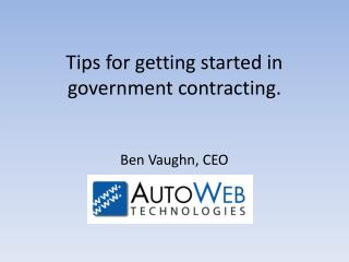 Tips for getting started in government contracting.