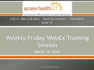 Weekly Friday WebEx Training Session