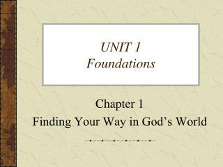 UNIT 1 Foundations