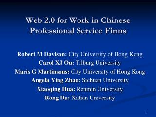 Web 2.0 for Work in  Chinese Professional Service Firms