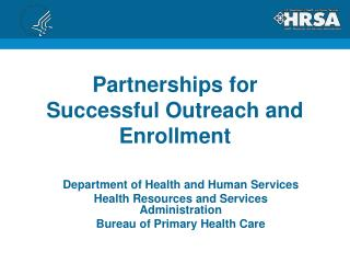 Partnerships for Successful Outreach and Enrollment