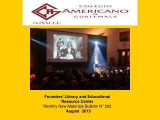 Founders� Library and Educational Resource Center Monthly New Materials Bulletin N� 202  August  2013