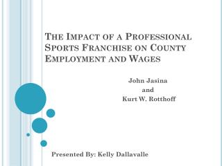 The Impact of a Professional Sports Franchise on County Employment and Wages
