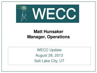Matt Hunsaker Manager, Operations