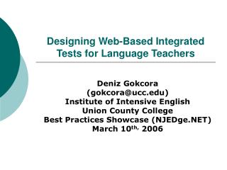 Designing Web-Based Integrated Tests for Language Teachers