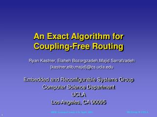An Exact Algorithm for Coupling-Free Routing