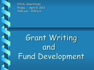 Grant Writing   and    Fund Development