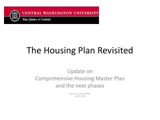 The Housing Plan Revisited