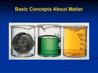Basic Concepts About Matter