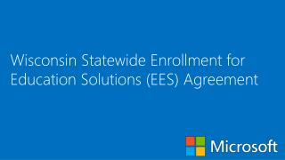 Wisconsin Statewide Enrollment for Education Solutions (EES) Agreement
