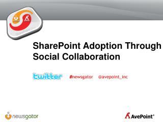 SharePoint Adoption Through Social Collaboration