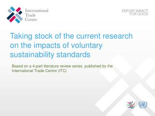 Taking stock of the current research on the impacts of voluntary sustainability standards
