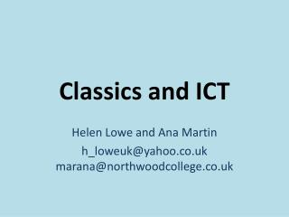 Classics and  ICT