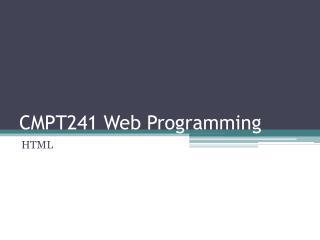 CMPT241 Web Programming