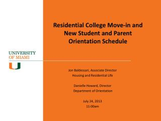 Residential College Move-in and  New Student and Parent Orientation Schedule