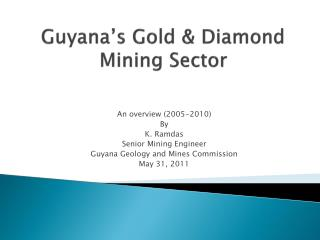Guyana's Gold & Diamond Mining Sector