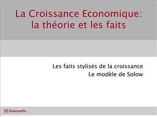 La Croissance Economique: la th orie et les faits