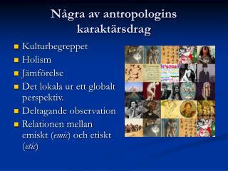Några av antropologins karaktärsdrag