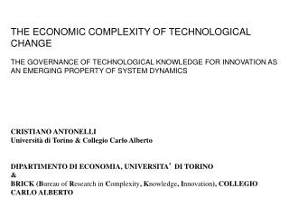 THE ECONOMIC COMPLEXITY OF TECHNOLOGICAL CHANGE THE GOVERNANCE OF TECHNOLOGICAL KNOWLEDGE FOR INNOVATION AS AN EMERGING
