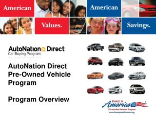 AutoNation Direct Pre-Owned Vehicle  Program Program Overview