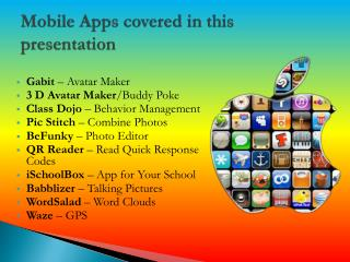 Mobile Apps covered in this presentation