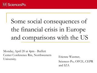 Some social consequences of the financial crisis in Europe and comparisons with the US