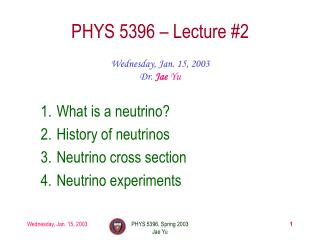 PHYS 5396 – Lecture #2