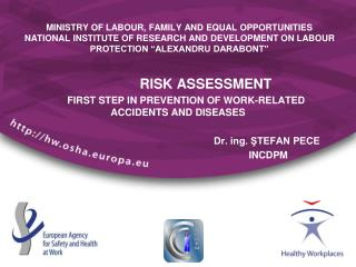 MINISTRY OF LABOUR, FAMILY AND EQUAL OPPORTUNITIES NATIONAL INSTITUTE OF RESEARCH AND DEVELOPMENT ON LABOUR PROTECTION