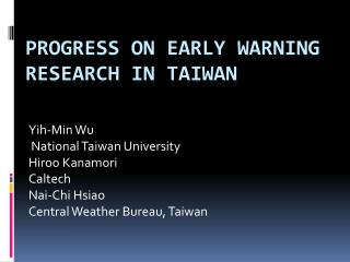 Progress on Early Warning Research in Taiwan