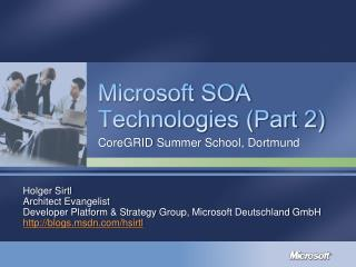 Microsoft SOA Technologies (Part 2)