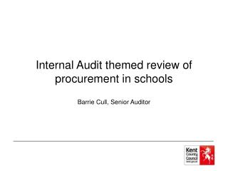 Internal Audit themed review of procurement in schools