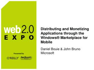 Distributing and Monetizing Applications through the Windows® Marketplace for Mobile