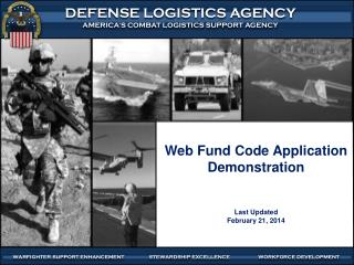 Web Fund Code Application Demonstration Last Updated February 21, 2014
