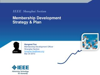 IEEE  Shanghai Section Membership Development Strategy & Plan
