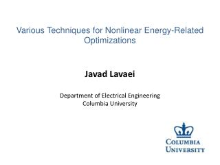 Javad Lavaei Department of Electrical Engineering Columbia University