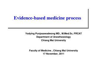 Evidence-based medicine process