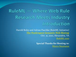 RuleML ― Where Web Rule Research Meets Industry Introduction