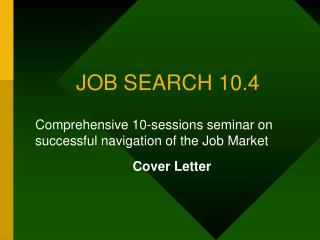JOB SEARCH 10.4