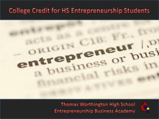 College Credit for HS Entrepreneurship Students