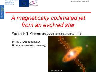 A magnetically collimated jet from an evolved star