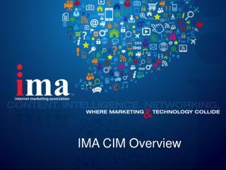 IMA CIM Overview