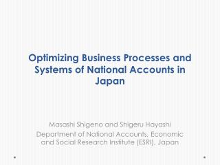 Optimizing Business Processes and Systems of National Accounts in Japan