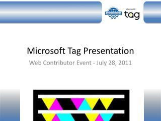 Microsoft Tag Presentation