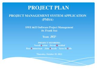 PROJECT MANAGEMENT SYSTEM APPLICATION (PMSA)