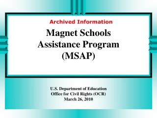 Magnet Schools  Assistance Program  MSAP
