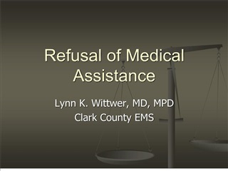 Refusal of Medical Assistance